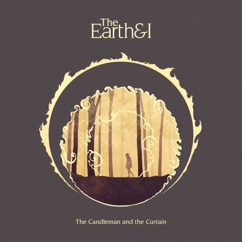 The Earth and I - The Candleman and the Curtain (2018)